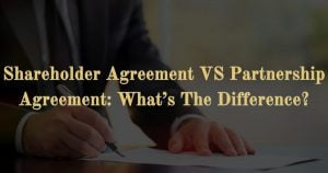 Shareholder Agreement VS Partnership Agreement: What's The Difference?